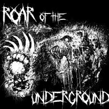 Roar of the Underground