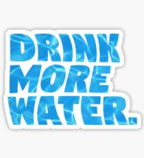 Drink more water...
